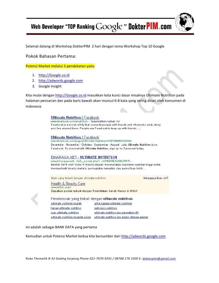 SelamatdatangdiWorkshopDokterPIM2haridengantemaWorkshopTop10GooglePokokBahasanPertama:PotensiMarketm...