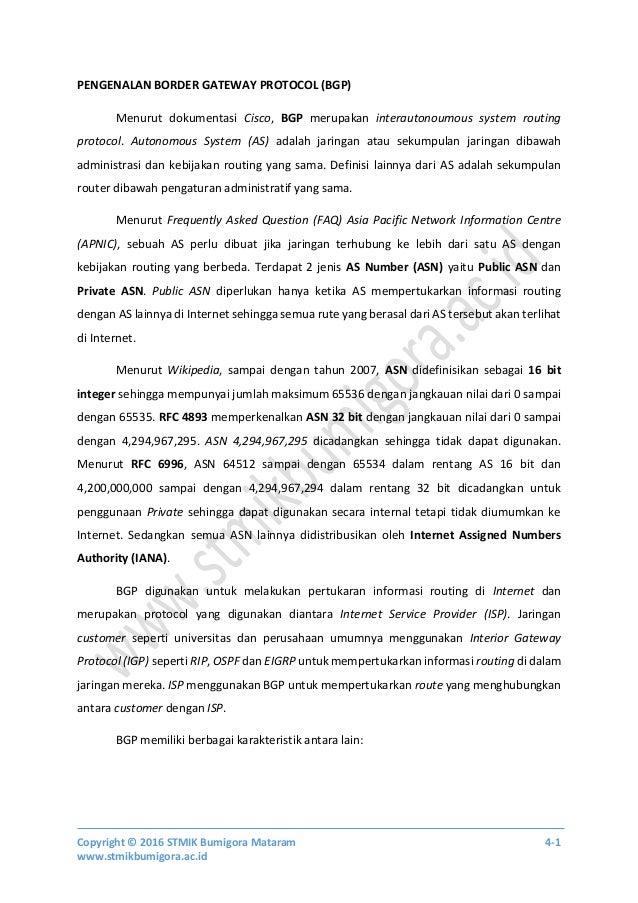 Copyright © 2016 STMIK Bumigora Mataram 4-1 www.stmikbumigora.ac.id PENGENALAN BORDER GATEWAY PROTOCOL (BGP) Menurut dokum...