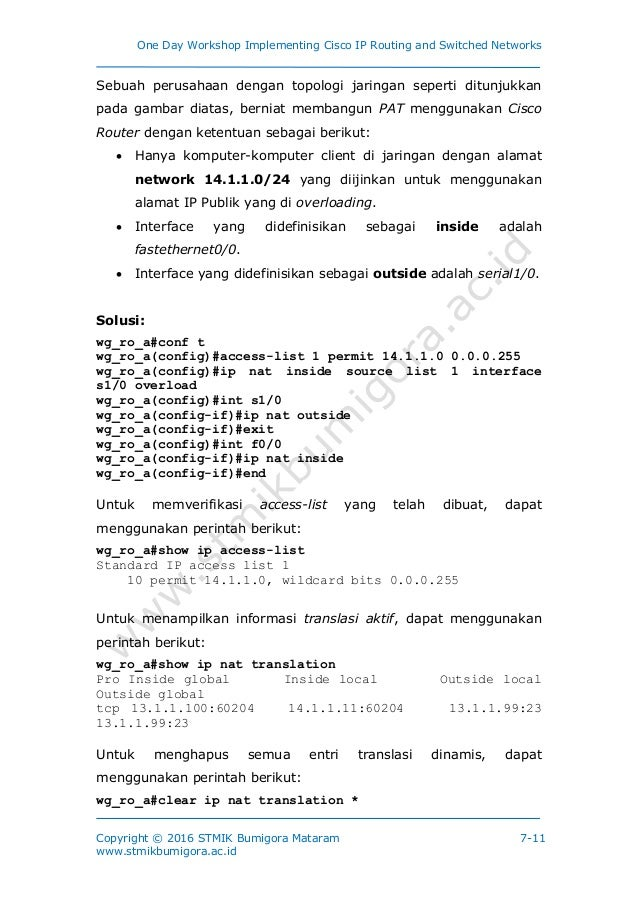One Day Workshop Implementing Cisco IP Routing and Switched Networks Copyright © 2016 STMIK Bumigora Mataram www.stmikbumi...