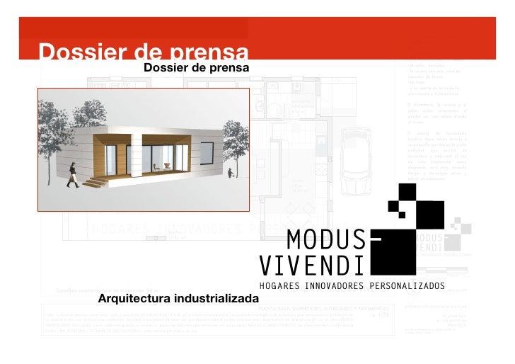Dossier de prensa         Dossier de prensa       Arquitectura industrializada                                            ...