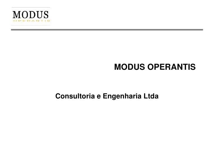 MODUS OPERANTISConsultoria e Engenharia Ltda