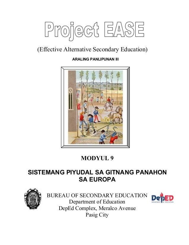 ARALING PANLIPUNAN III (Effective Alternative Secondary Education) MODYUL 9 SISTEMANG PIYUDAL SA GITNANG PANAHON SA EUROPA...