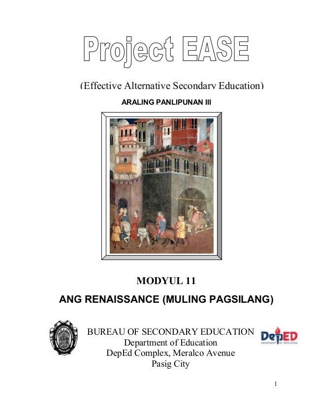 1 ARALING PANLIPUNAN III (Effective Alternative Secondary Education) MODYUL 11 ANG RENAISSANCE (MULING PAGSILANG) BUREAU O...
