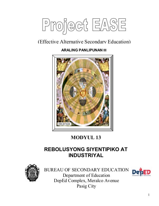 1 ARALING PANLIPUNAN III (Effective Alternative Secondary Education) MODYUL 13 REBOLUSYONG SIYENTIPIKO AT INDUSTRIYAL BURE...