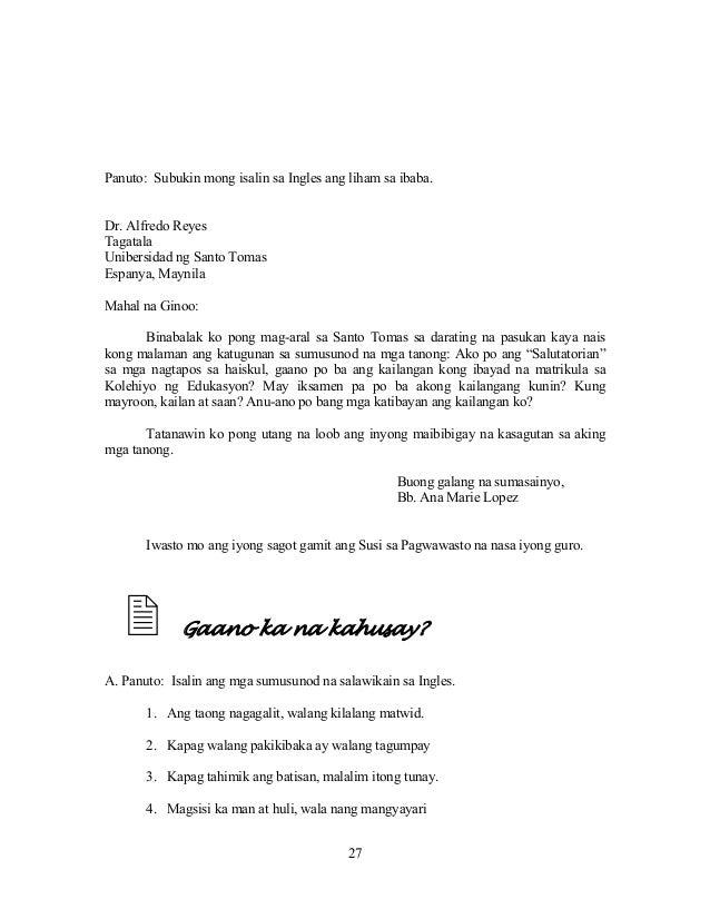 27 Panuto: Subukin mong isalin sa Ingles ang liham sa ibaba. Dr. Alfredo Reyes Tagatala Unibersidad ng Santo Tomas Espanya...