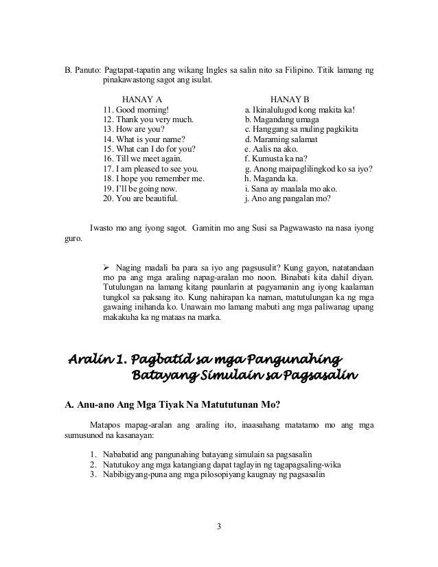 3 B. Panuto: Pagtapat-tapatin ang wikang Ingles sa salin nito sa Filipino. Titik lamang ng pinakawastong sagot ang isulat....