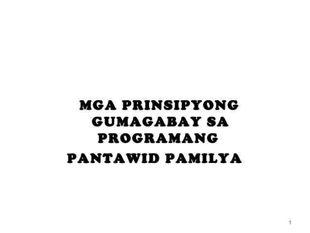 PAKSA 2 MGA PRINSIPYONG GUMAGABAY SA PROGRAMANG PANTAWID PAMILYA 1