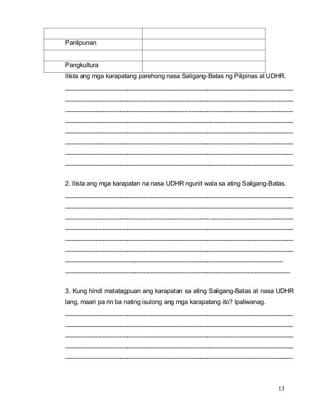 13 Panlipunan Pangkultura Ilista ang mga karapatang parehong nasa Saligang-Batas ng Pilipinas at UDHR. ___________________...
