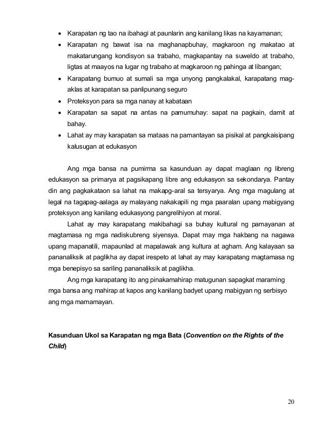 20 • Karapatan ng tao na ibahagi at paunlarin ang kanilang likas na kayamanan; • Karapatan ng bawat isa na maghanapbuhay, ...