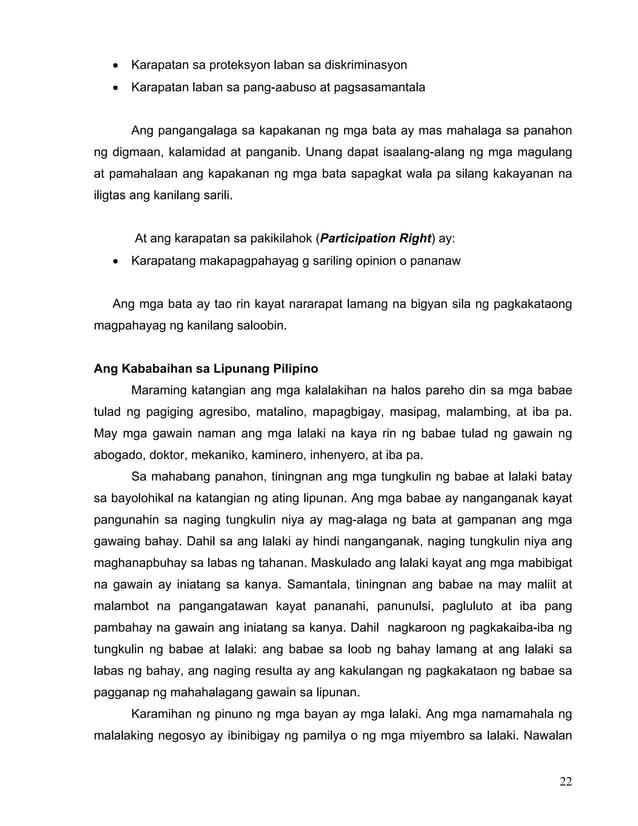 22 • Karapatan sa proteksyon laban sa diskriminasyon • Karapatan laban sa pang-aabuso at pagsasamantala Ang pangangalaga s...