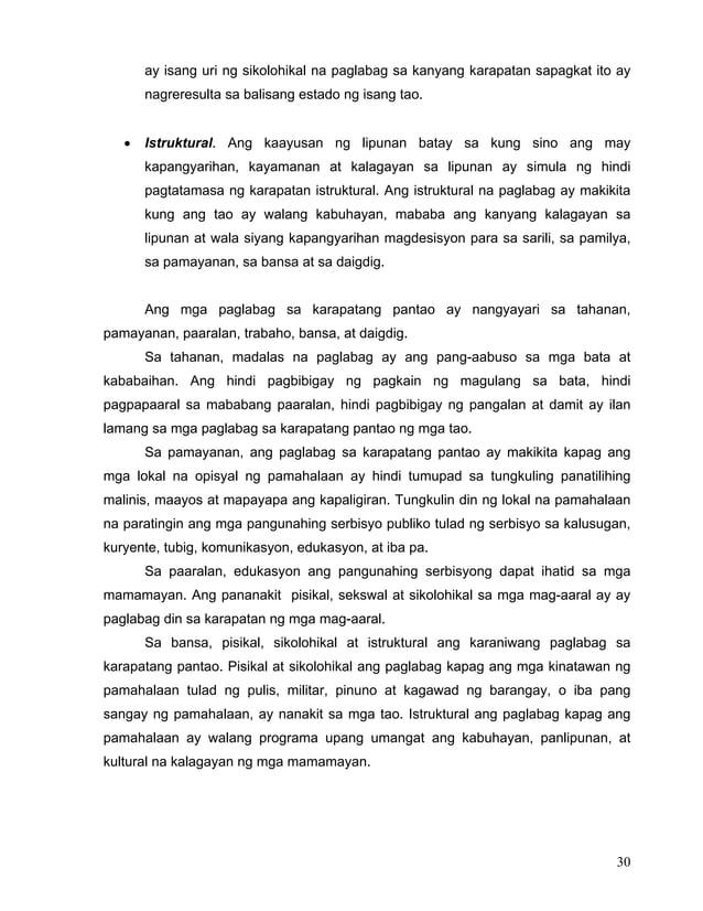 30 ay isang uri ng sikolohikal na paglabag sa kanyang karapatan sapagkat ito ay nagreresulta sa balisang estado ng isang t...
