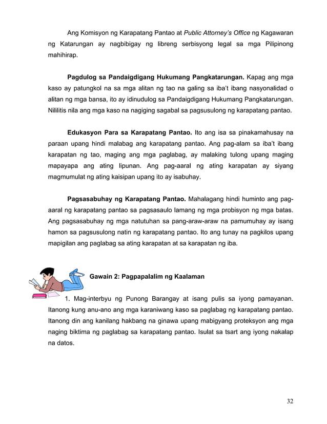 32 Ang Komisyon ng Karapatang Pantao at Public Attorney's Office ng Kagawaran ng Katarungan ay nagbibigay ng libreng serbi...