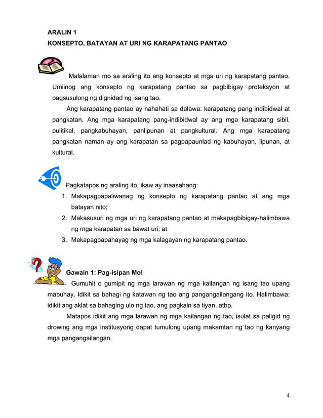 4 ARALIN 1 KONSEPTO, BATAYAN AT URI NG KARAPATANG PANTAO Malalaman mo sa araling ito ang konsepto at mga uri ng karapatang...
