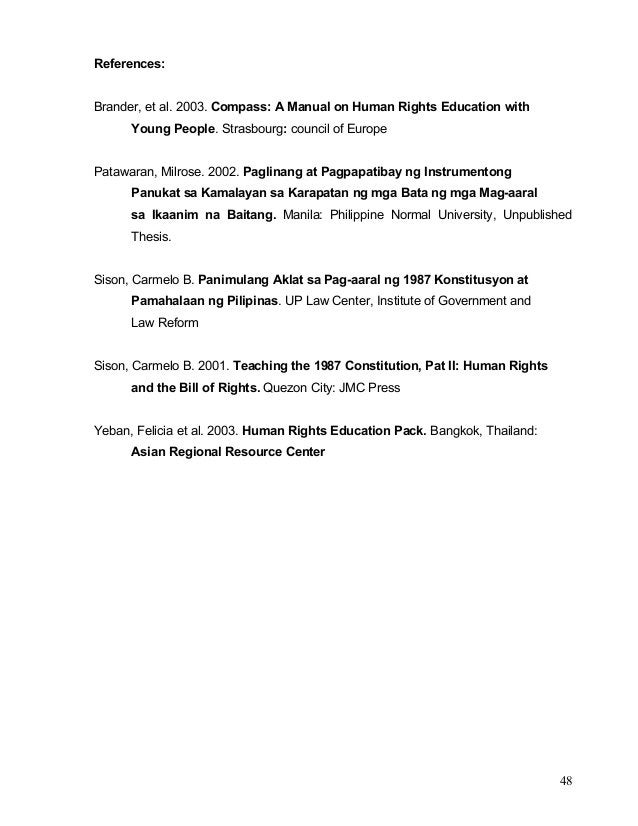 48 References: Brander, et al. 2003. Compass: A Manual on Human Rights Education with Young People. Strasbourg: council of...