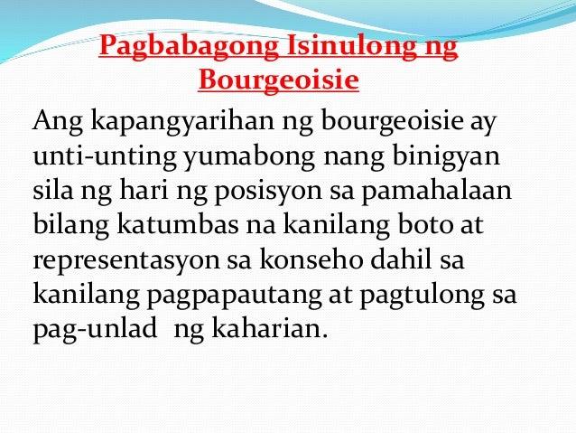 Tandaan Mo! Ang bourgeoisie ay ang panggitnang uri ng lipunan na binuo ng mga mangangalakal, may- ari ng mga bangko, abuga...
