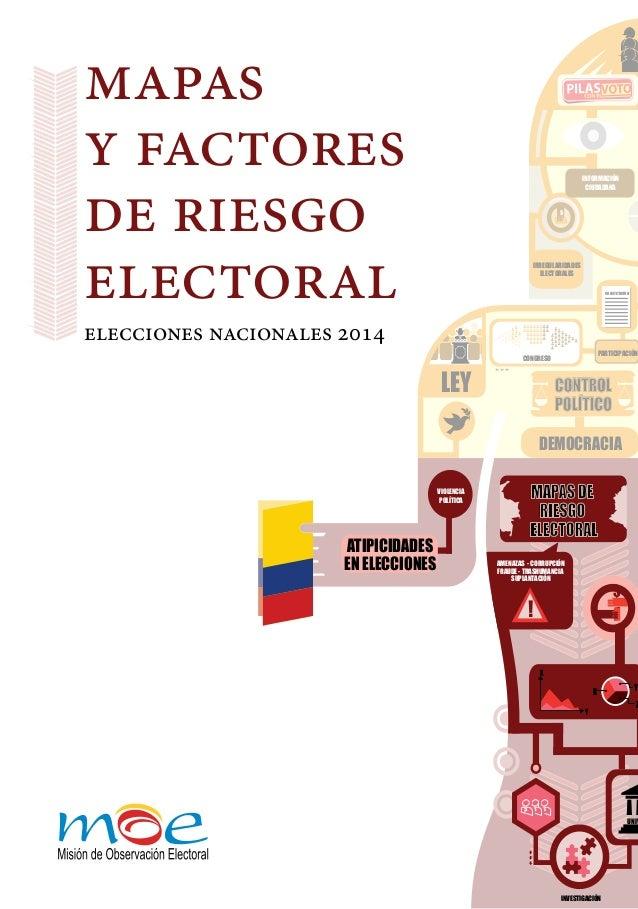UNIV $ X Y Z X Y $ MAPAS DE RIESGO ELECTORAL AMENAZAS - CORRUPCIÓN FRAUDE - TRASHUMANCIA SUPLANTACIÓN ! ATIPICIDADES EN EL...