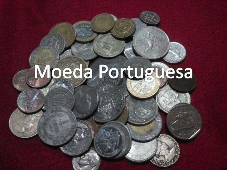 Moeda Portuguesa<br />