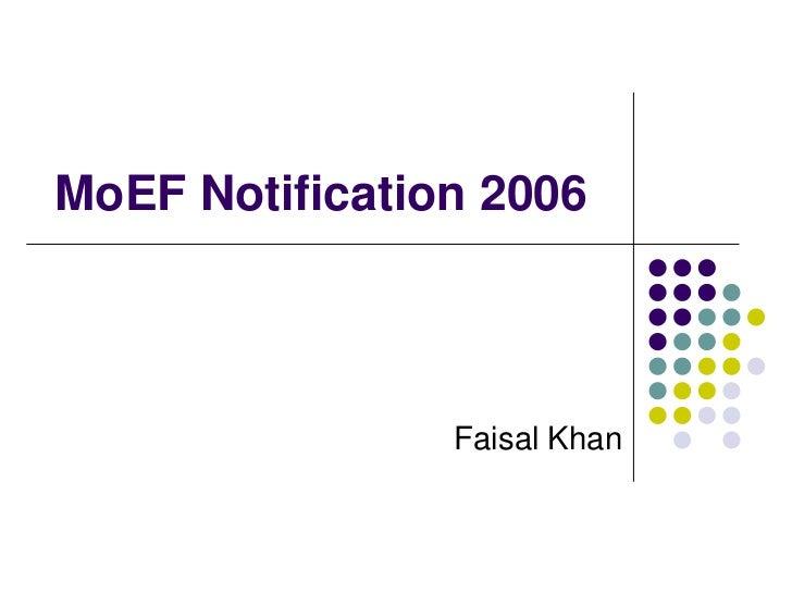 MoEF Notification 2006<br />Faisal Khan<br />