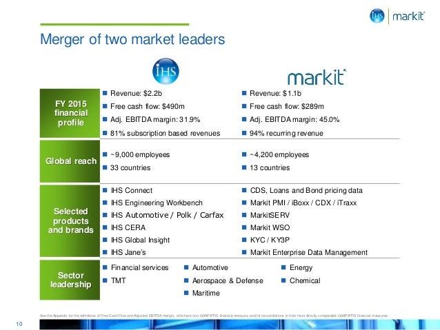 10 Merger of two market leaders FY 2015 financial profile  Revenue: $2.2b  Free cash flow: $490m  Adj. EBITDA margin: 3...