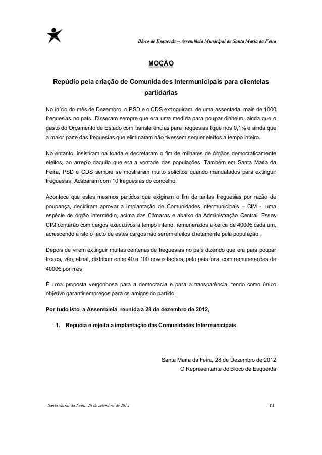 Bloco de Esquerda – Assembleia Municipal de Santa Maria da Feira                                                   MOÇÃO  ...