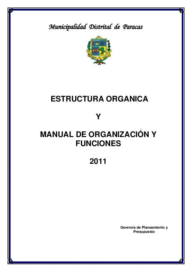 Municipalidad Distrital de Paracas  ESTRUCTURA ORGANICA Y MANUAL DE ORGANIZACIÓN Y FUNCIONES 2011  Gerencia de Planeamient...