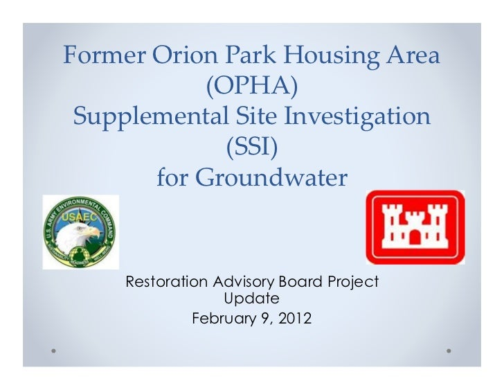 Former Orion Park Housing Area            (OPHA) Supplemental Site Investigation              (SSI)       for Groundwater ...
