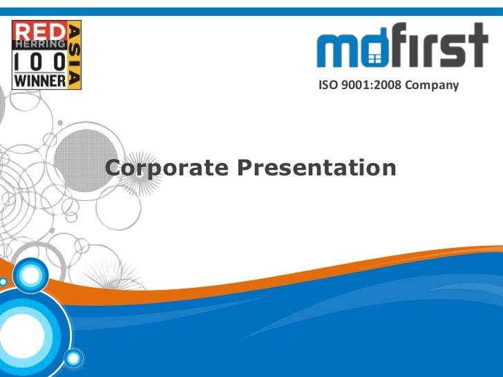 © MoFirst Solutions                                      ISO 9001:2008 Company                      Corporate Presentation...