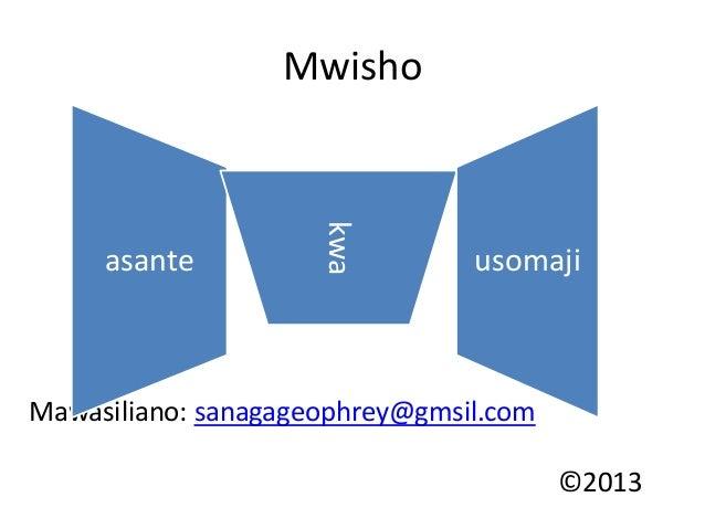 Mwisho  kwa  asante  usomaji  Mawasiliano: sanagageophrey@gmsil.com ©2013