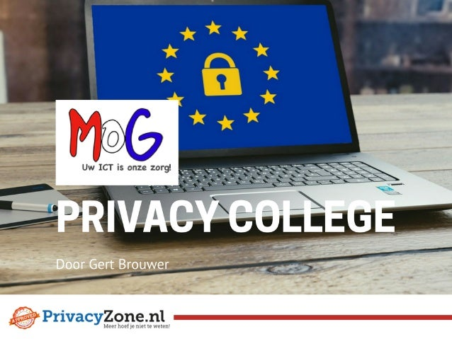 MOG ICT PrivacyZone Privacy College over privacywet AVG / GDPR