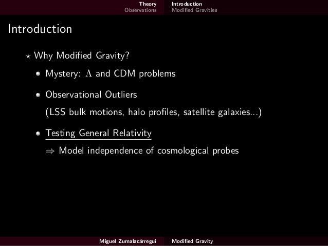 Modified Gravity - a brief tour Slide 3