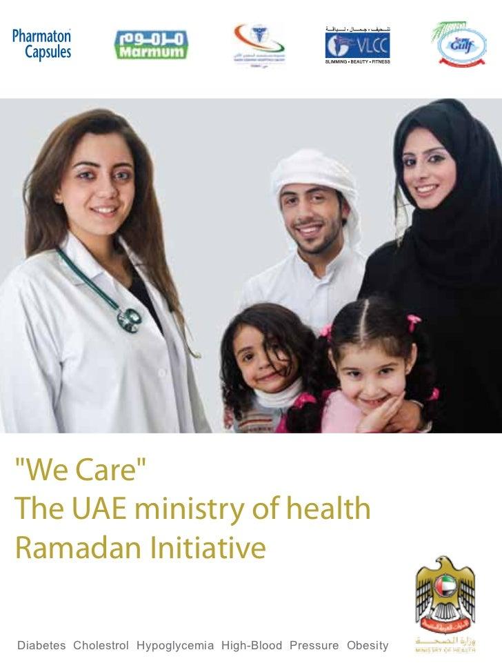 "®""We Care""The UAE ministry of healthRamadan InitiativeDiabetes Cholestrol Hypoglycemia High-Blood Pressure Obesity"
