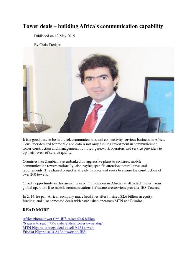 Tower deals – building Africa's communication capability Published on 12 May 2015 By Chris Tredger It is a good time to be...