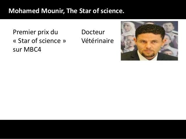 Mohamed Mounir, The Star of science. Premier prix du « Star of science » sur MBC4  Docteur Vétérinaire