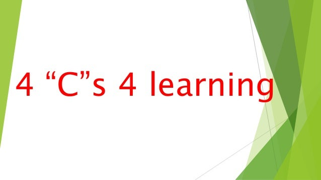 "4 ""C""s 4 learning"