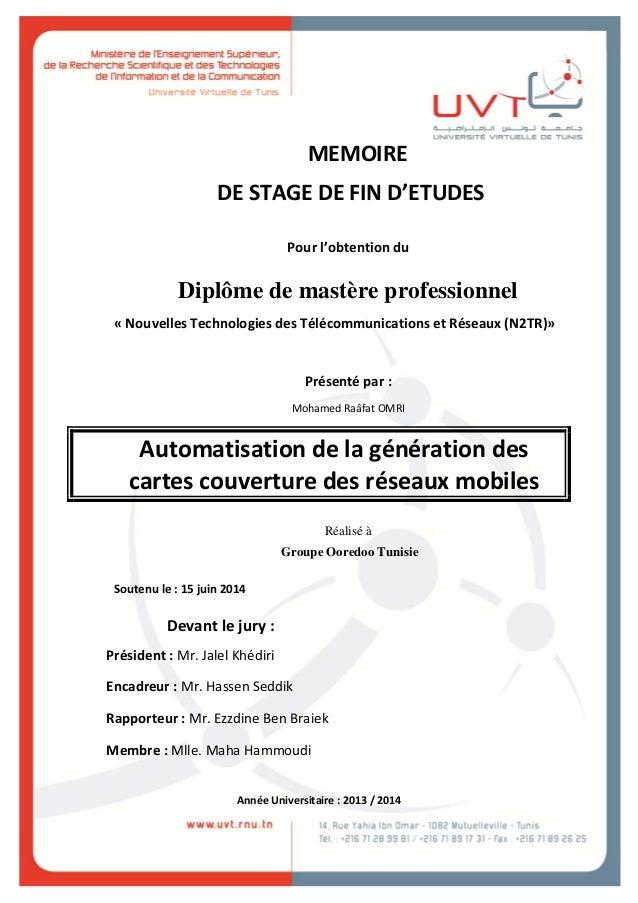 MEMOIRE DE STAGE DE FIN D'ETUDES Pour l'obtention du Diplôme de mastère professionnel « Nouvelles Technologies des Télécom...