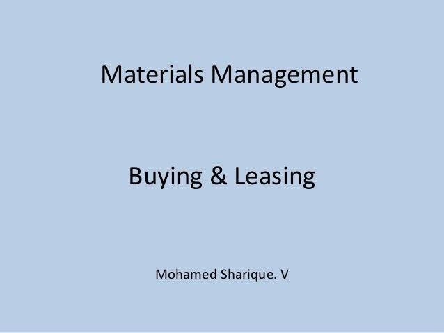Buying & Leasing Mohamed Sharique. V Materials Management