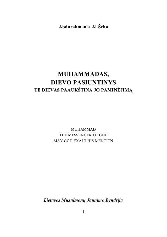 Abdurahmanas Al‐Šeha        MUHAMMADAS,      DIEVO PASIUNTINYSTE DIEVAS PAAUKŠTINA JO PAMINĖJIMĄ              MUHAMMAD    ...