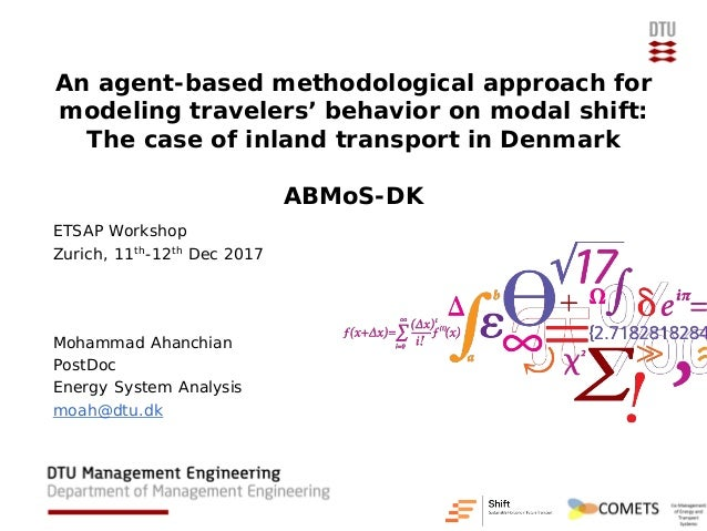 An agent-based methodological approach for modeling travelers' behavior on modal shift: The case of inland transport in De...