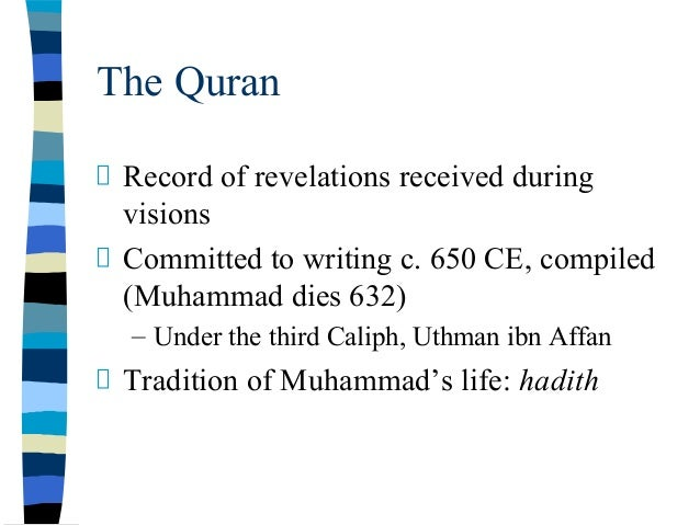 Al-Quran and as-Sunnah as the Main Sources of Islam Essay Sample