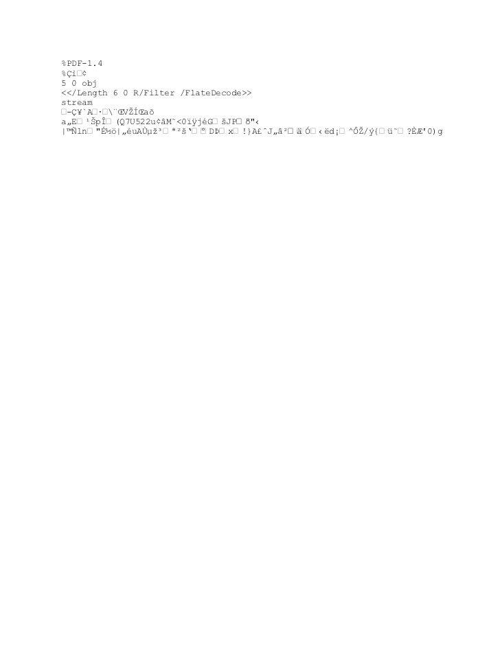 "%PDF-1.4%Çì•¢5 0 obj<</Length 6 0 R/Filter /FlateDecode>>stream -Ç¥`A · «ŒVŢÍŒaša""E¹ŠpÎ(Q7U522u¡ˆM˜0""ÿjGšJP™º‹|©ƒln'´™|""..."