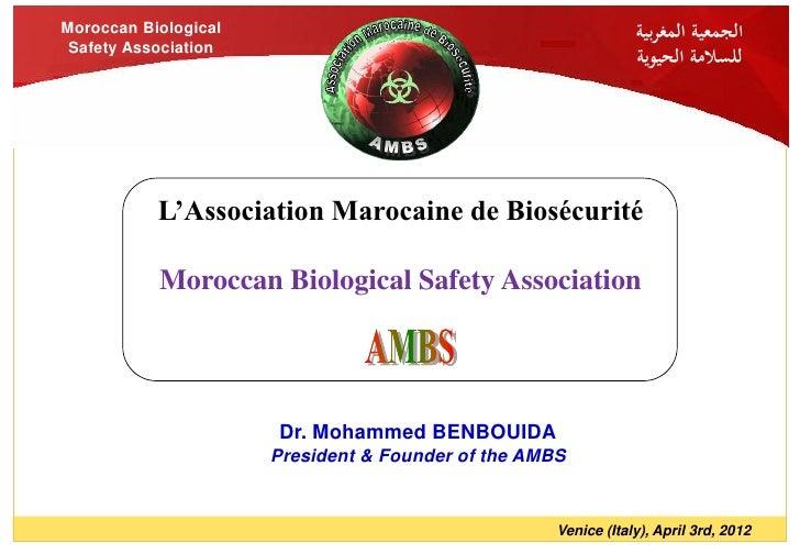 Moroccan Biological                                             الجمعية المغربية Safety Association                     ...