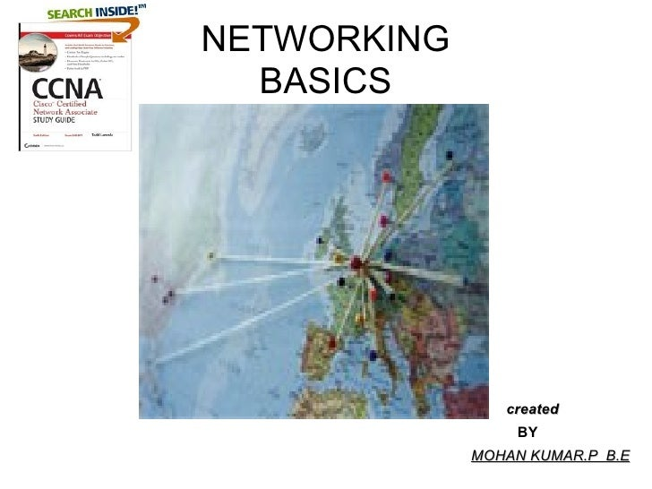 NETWORKING BASICS BY MOHAN KUMAR.P  B.E created