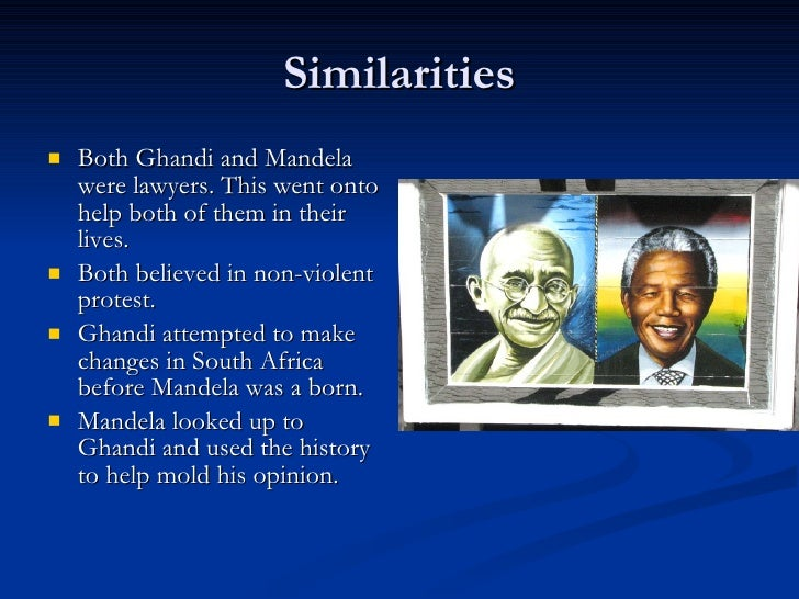 mandela and ghandi comparison Bbc compares islamist hate cleric to gandhi to make any comparison between gandhi, mandela and that 'to compare gandhi with choudary is not.