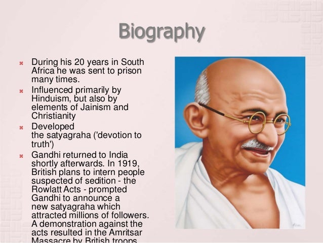 the life accomplishments and beliefs of mahatma gandhi Mahatma gandhi may not have been the only person responsible for bringing indian independence, but his was certainly the most important contribution in.