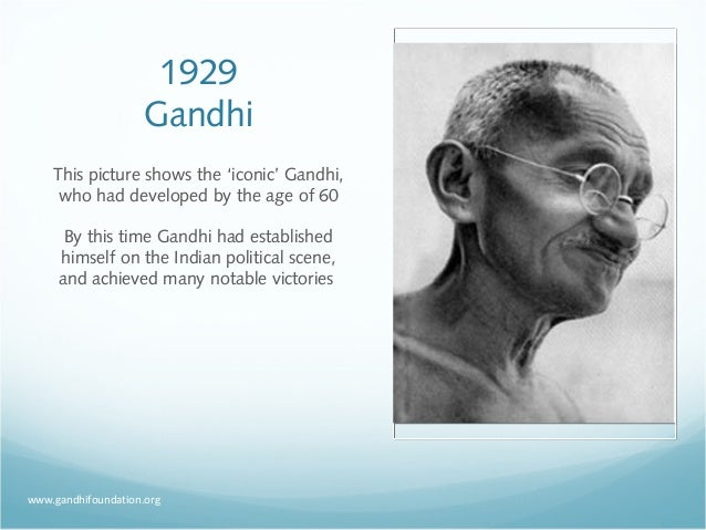 mahatma gandhi fits as a modern day hero Sixty years after his death, mahatma gandhi is still a major presence on the world stage.
