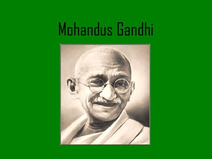 Mohandus Gandhi