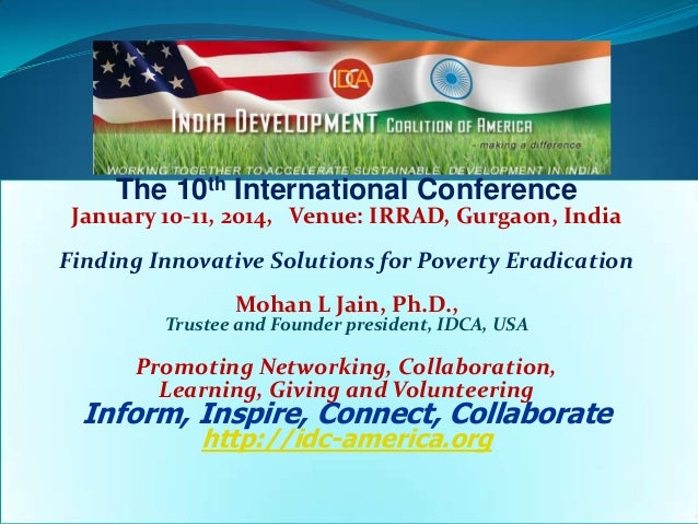 The 10th International Conference  January 10-11, 2014, Venue: IRRAD, Gurgaon, India Finding Innovative Solutions for Pove...
