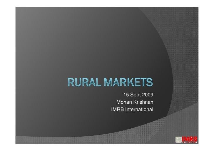 15 Sept 2009   Mohan Krishnan IMRB International