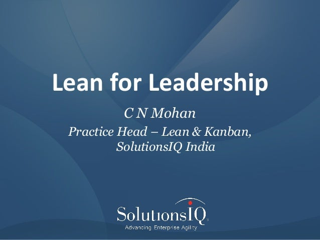 ATH2013-Mohan -Lean for Leaders Slide 2