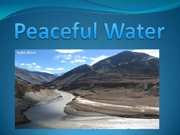 Peaceful Water<br />Indus River<br />